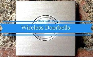 Wireless Doorbells Reviews