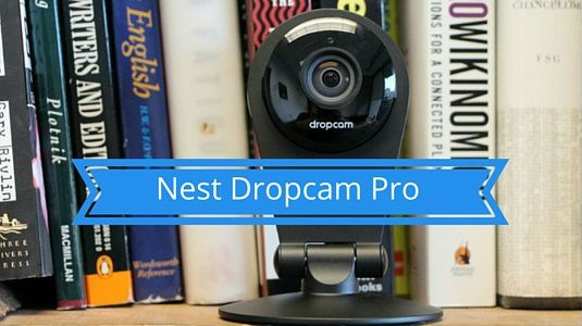 Nest Dropcam Pro
