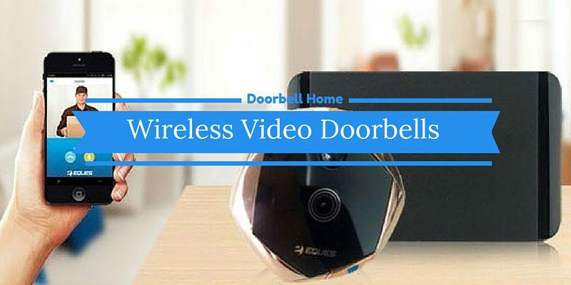 Wireless Video Doorbells