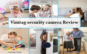 Vimtag Security Camera Review