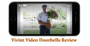 Vivint Video Doorbell Review