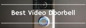 Best Video Doorbell banner