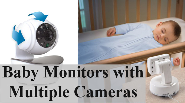 Baby Monitors with Multiple Cameras