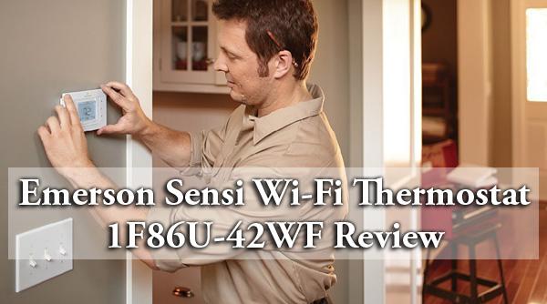 Emerson Sensi Wi-Fi Thermostat 1F86U-42WF Review