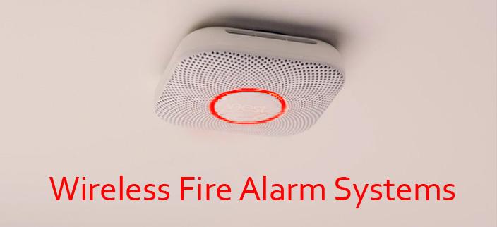 Wireless Fire Alarm Systems