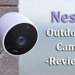 Nest Outdoor Cam Review
