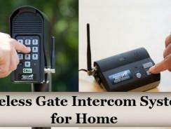 Wireless Gate Intercom Systems for Home