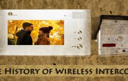 The History of Wireless Intercoms
