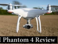 DJI Phantom 4 Review