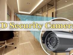 Best HD Security Cameras
