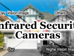 Best Infrared Security Cameras