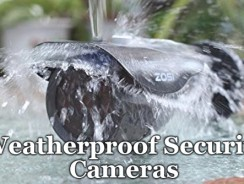 Best Weatherproof Security Cameras